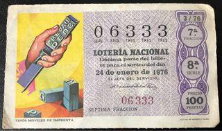 Billete de lotería 1976- tipos móviles de imprenta