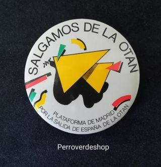 Vintage Chapa SALGAMOS DE LA OTAN