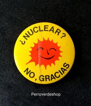 Vintage Chapa ¿NUCLEAR? NO, GRACIAS..