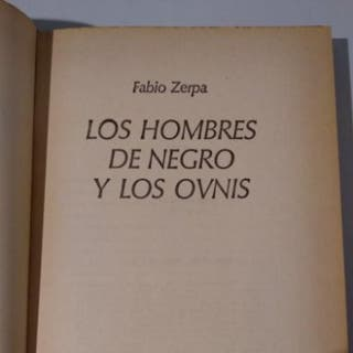 LOS HOMBRES DE NEGRO Y LOS OVNIS. FABIO ZERPA.