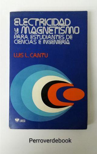 ELECTRICIDAD Y MAGNETISMO PARA ESTUDIANTES..