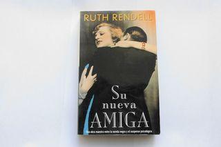 Su nueva amiga. Ruth Rendell. Libro