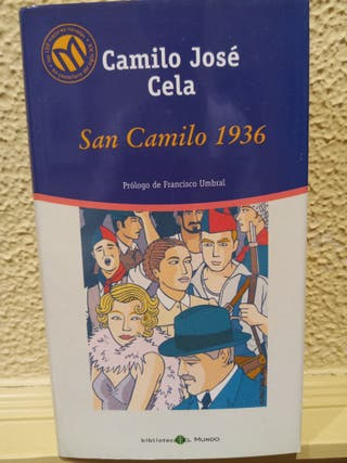 San Camilo 1936 - Camilo José Cela