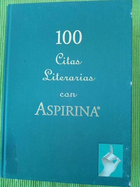 2 100 Citas Literarias Con Aspirina De Segunda Mano Por 6