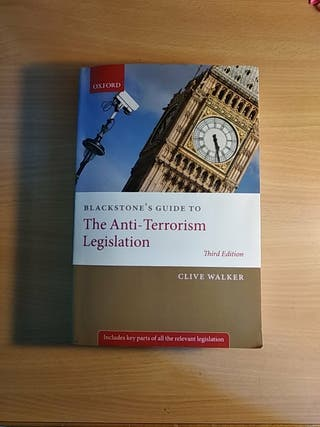 Blackstone's Guide To The Anti-Terrorism Legislati