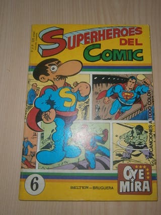 OYE MIRA Nº6. SUPERHEROES DEL COMIC. SUPERLOPEZ