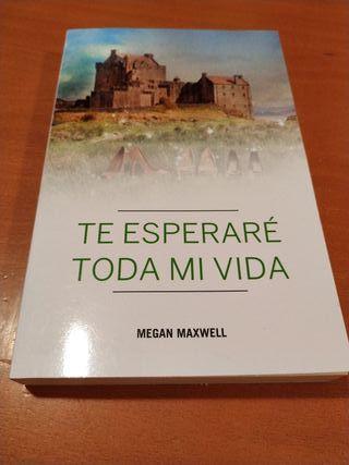 libro Megan Maxwell Te esperaré toda mi vida