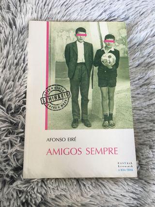 Amigos sempre de Afonso Eiré