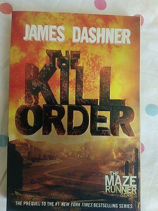 The Kill Order (The Maze Runner series - Prequel)