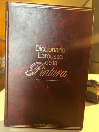 Diccionario Larousse de la Pintura