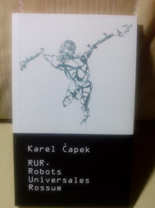 R.U.R. Robots Universales Rossum