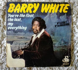 barry white,you´re the first the last my everythin