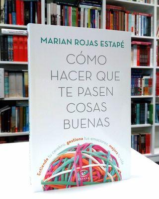 """Cómo hacer que te pasen cosas buenas"""" Marian Rojas"""