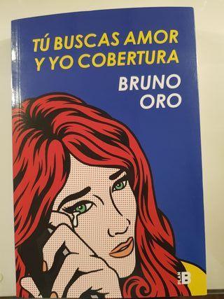 Tú buscas amor y yo cobertura de Bruno Oro
