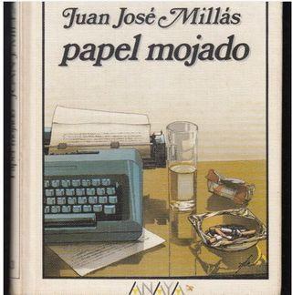 Papel Mojado Juan José Millas
