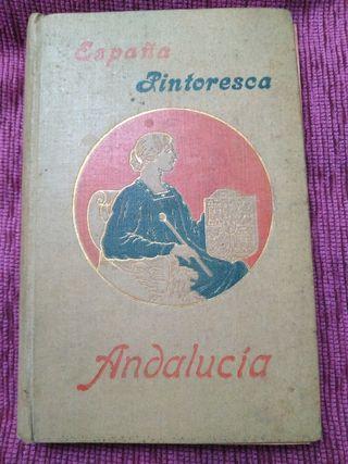 1911. España pintoresca. Andalucia.
