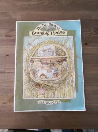 The big book of Brambly Hedge.
