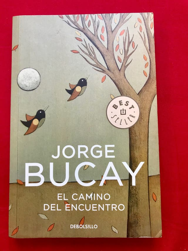 Libro El Camino del Encuentro + felicidad Bucay.
