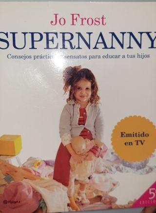 libro Educacion infantil.Super Nanny de Jo Frost