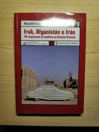Irak, Afganistán e Irán, respuestas al conflicto