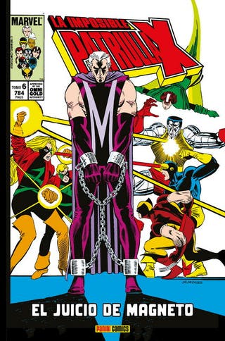La Imposible Patrulla-X 6 ¡El juicio de Magneto!