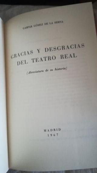 Gracias y Deagracias del Teatro Real