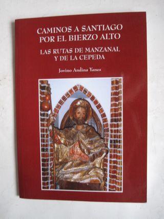Libro Caminos a Santiago por el Bierzo Alto 2008