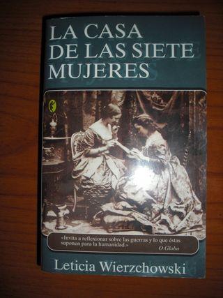 La Casa De Las Siete Mujeres/ Leticia Wierzchowski