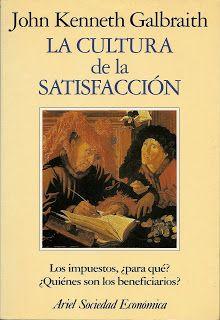 """""""LA CULTURA DE LA SATISFACCIÓN""""d J.KENNETH"""