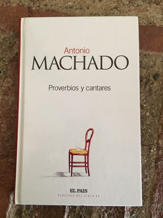 PROVERBIOS Y CANTARES, Antonio Machado