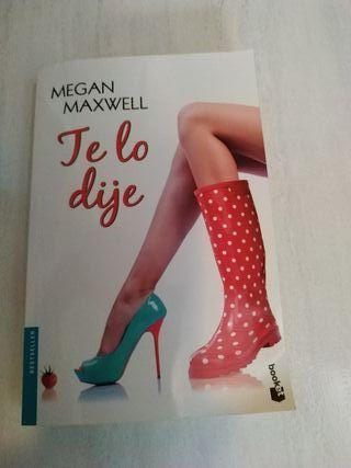 Megan Maxwell - Te lo dije