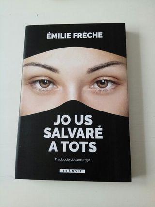 Jo ya salvaré a tots, Émile Fréche