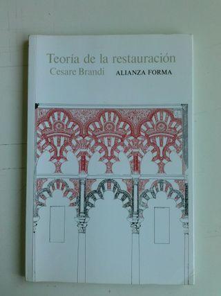 Teoría de la restauración. Cesar Brandi