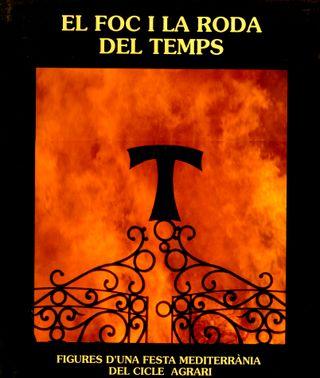 EL FOC I LA RODA DEL TEMPS. Argente-Ariño. 1991