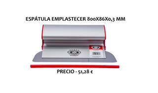 ESPÁTULA EMPLASTECER 800 X 86 X 0,3 MM.