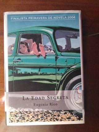 """""""LA EDAD SECRETA""""de Eugenia Rico"""