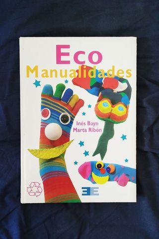 Libro Eco Manualidades - Para niños y profesores