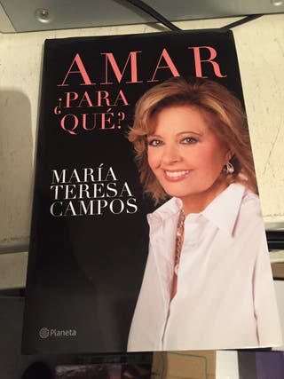 Libro M Teresa Campos¿Amar para que?