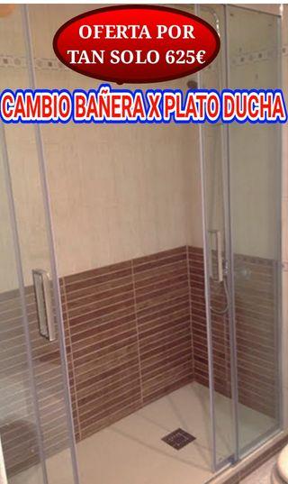 CAMBIO BAÑERA X DUCHA 625€