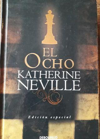 El ocho y El fuego de Katherine Neville