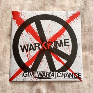 "Warkrime ""give war a chance"""