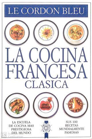 Le Cordón Blue. La cocina francesa clasica