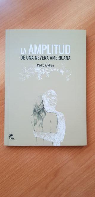 "Libro: ""La amplitud de una nevera americana""."