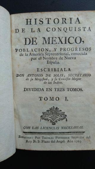 Historia de la conquista de México.tomo I.
