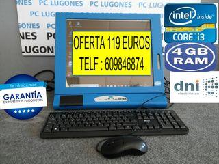 ORDENADOR TODO EN UNO CORE i3 CON 4GB RAM GARANTIA