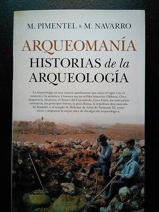 """Libro """"Arqueomanía. Historias de la arqueología"""""""