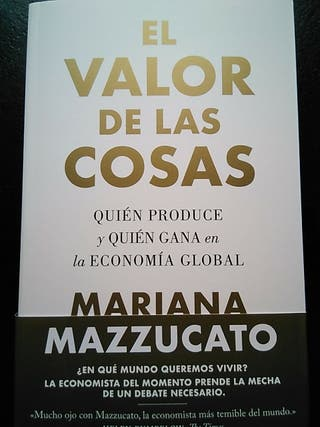 """Libro """"El valor de las cosas"""", de M. Mazzucato"""