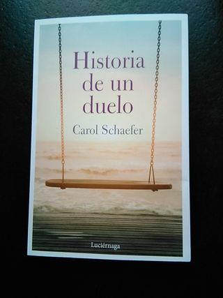 """Libro """"Historia de un duelo"""", de Carol Schaefer"""