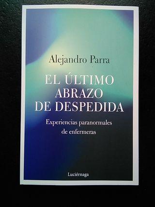 """Libro """"El último abrazo de despedida"""", de A. Parra"""