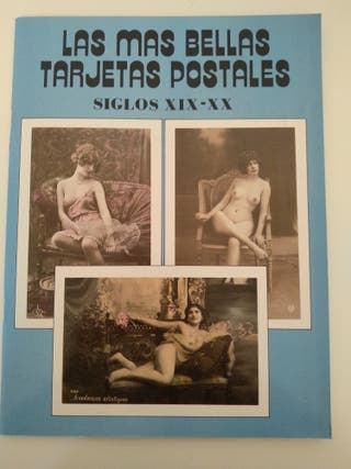 Las mas bellas tarjetas postales. Erótico XIX-XX